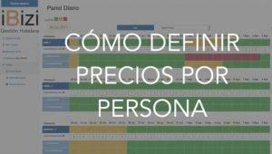 Video cómo definir precios por persona en habitaciones